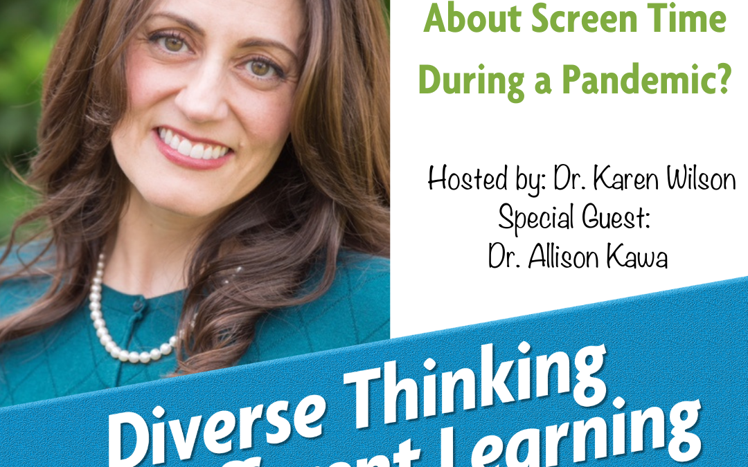 Ep. 24: Should We Worry About Screen Time During a Pandemic? With Dr. Allison Kawa