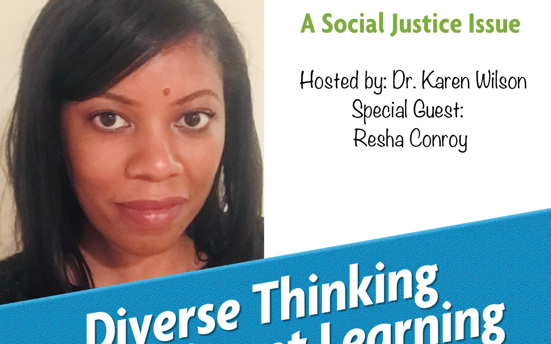 37. Literacy: A Social Justice Issue with Resha Conroy