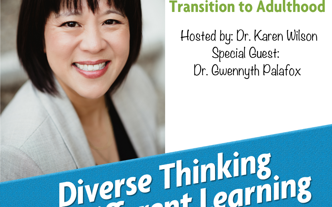 Ep. 47: Helping Students Transition to Adulthood with Dr. Gwennyth Palafox