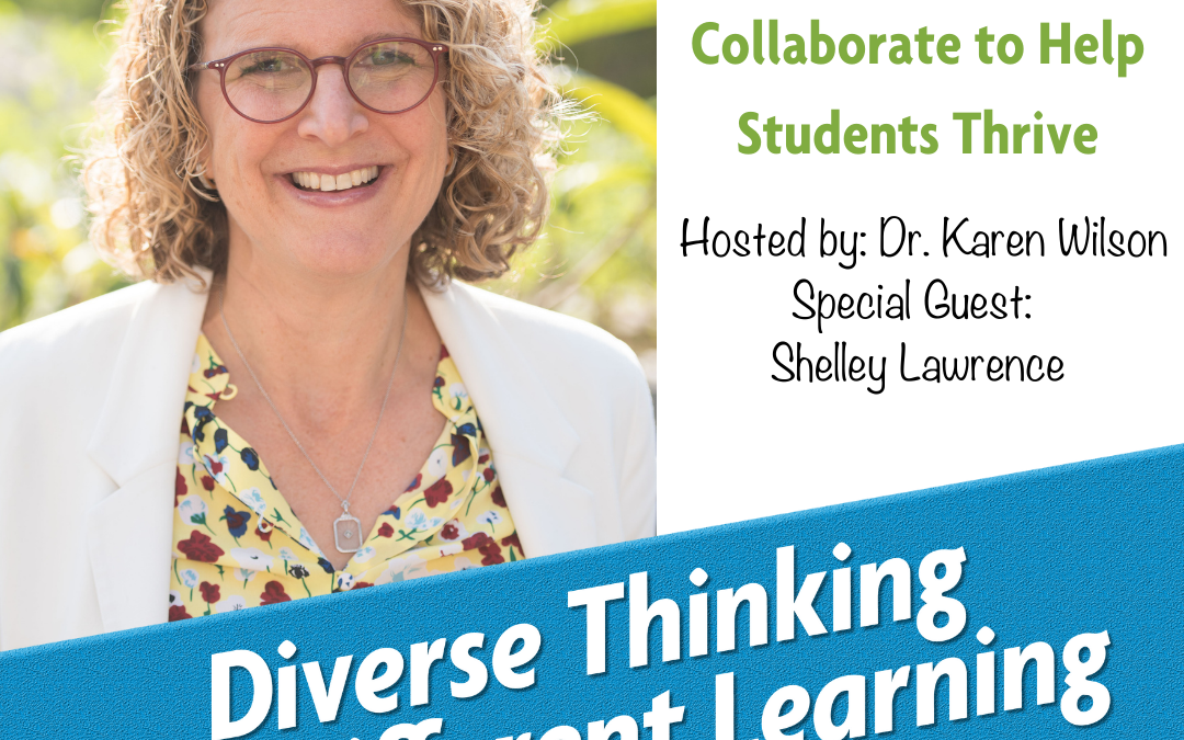 Ep. 51: How Parents and Educators Can Collaborate to Help Students Thrive with Shelley Lawrence